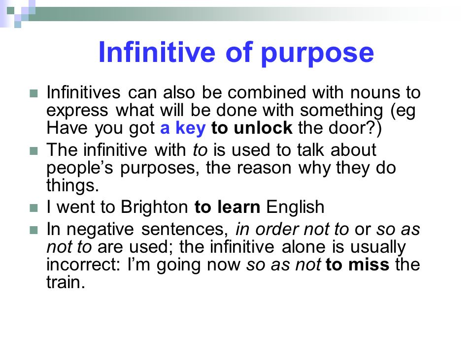 Infinitive of purpose