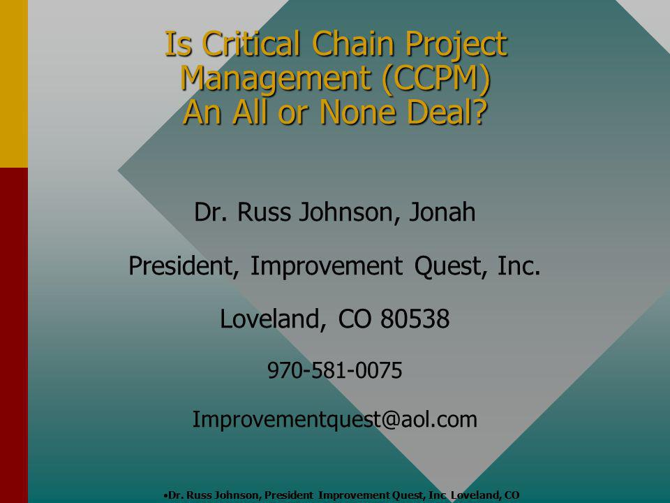 Is Critical Chain Project Management (CCPM) An All or None Deal