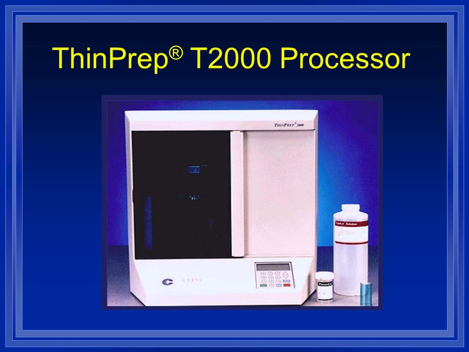 ThinPrep® T2000 Processor