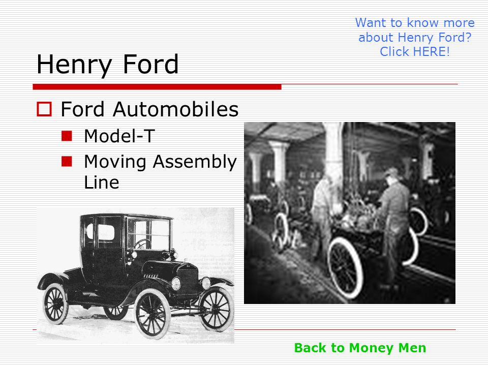 Want to know more about Henry Ford Click HERE!