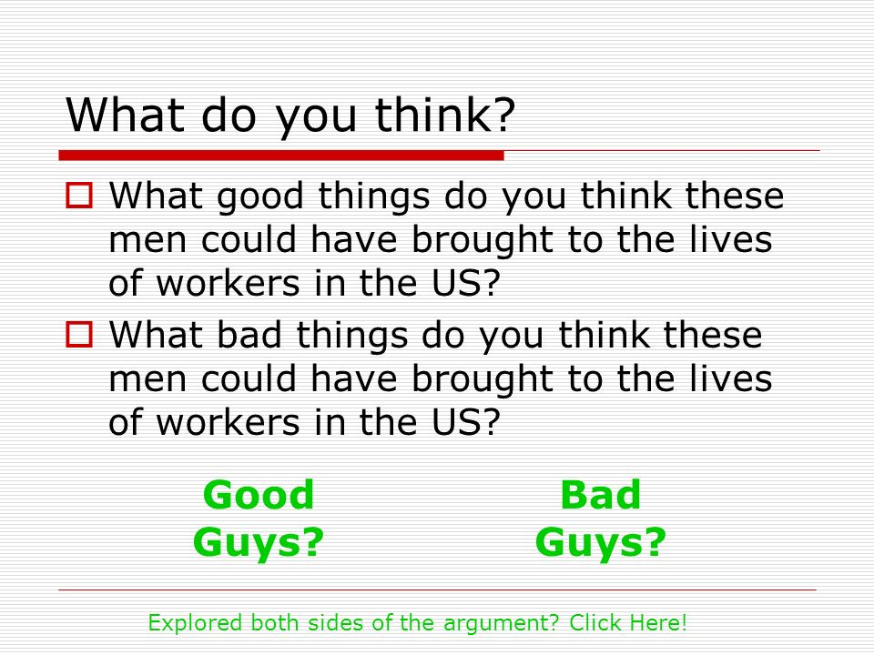 What do you think Good Guys Bad Guys