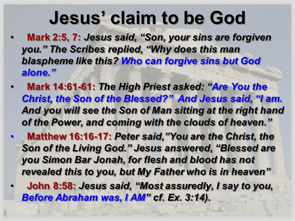 Jesus' claim to be God