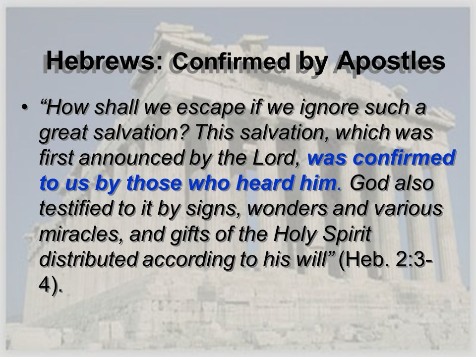 Hebrews: Confirmed by Apostles