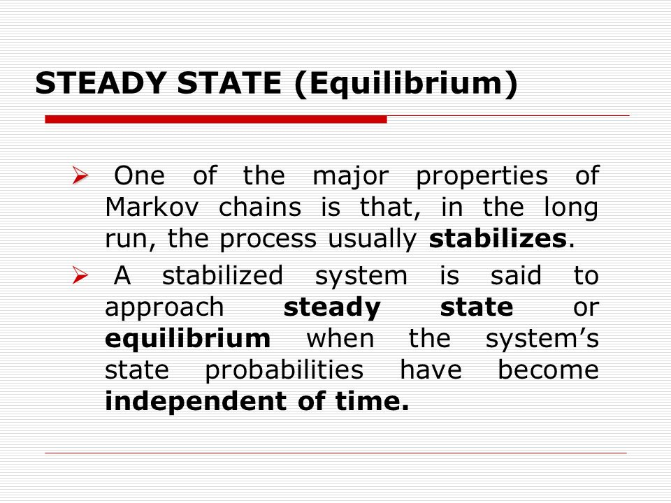 Steady State (Equilibrium)