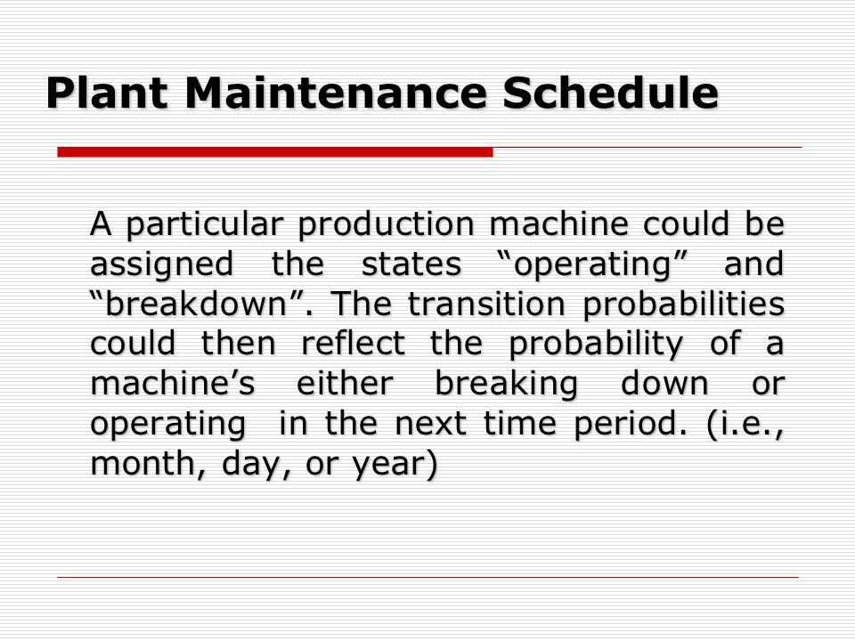 Plant Maintenance Schedule