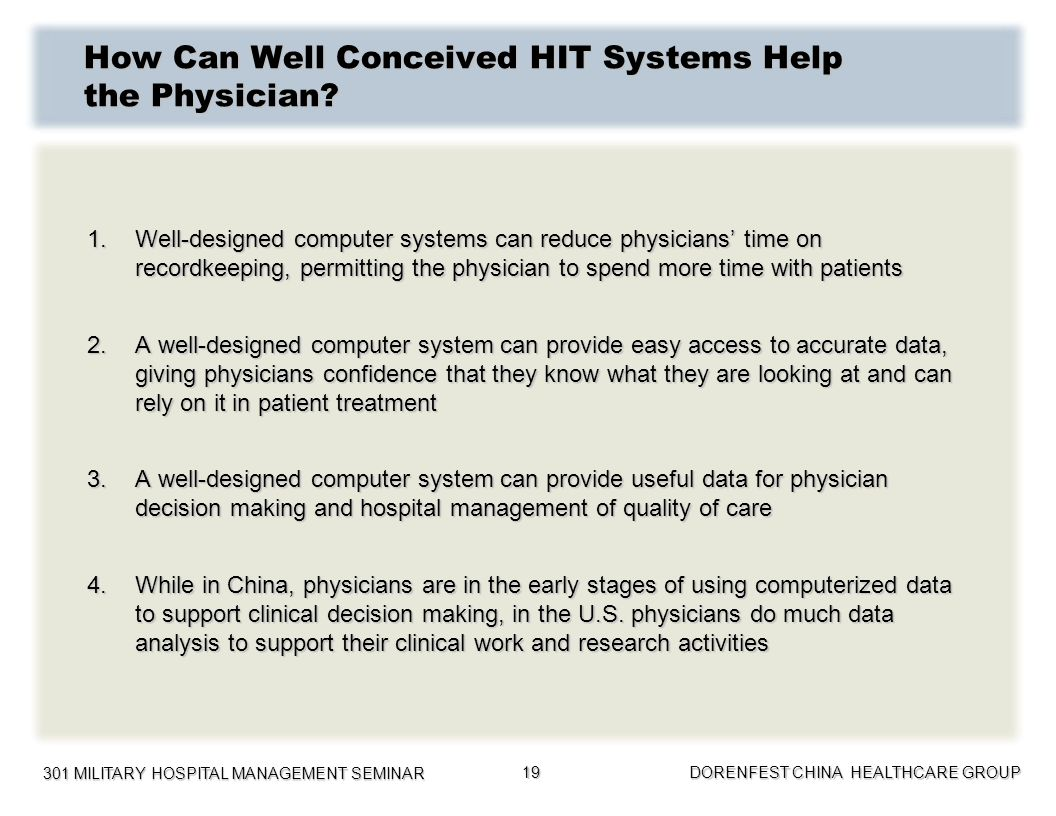 How Can Well Conceived HIT Systems Help the Physician