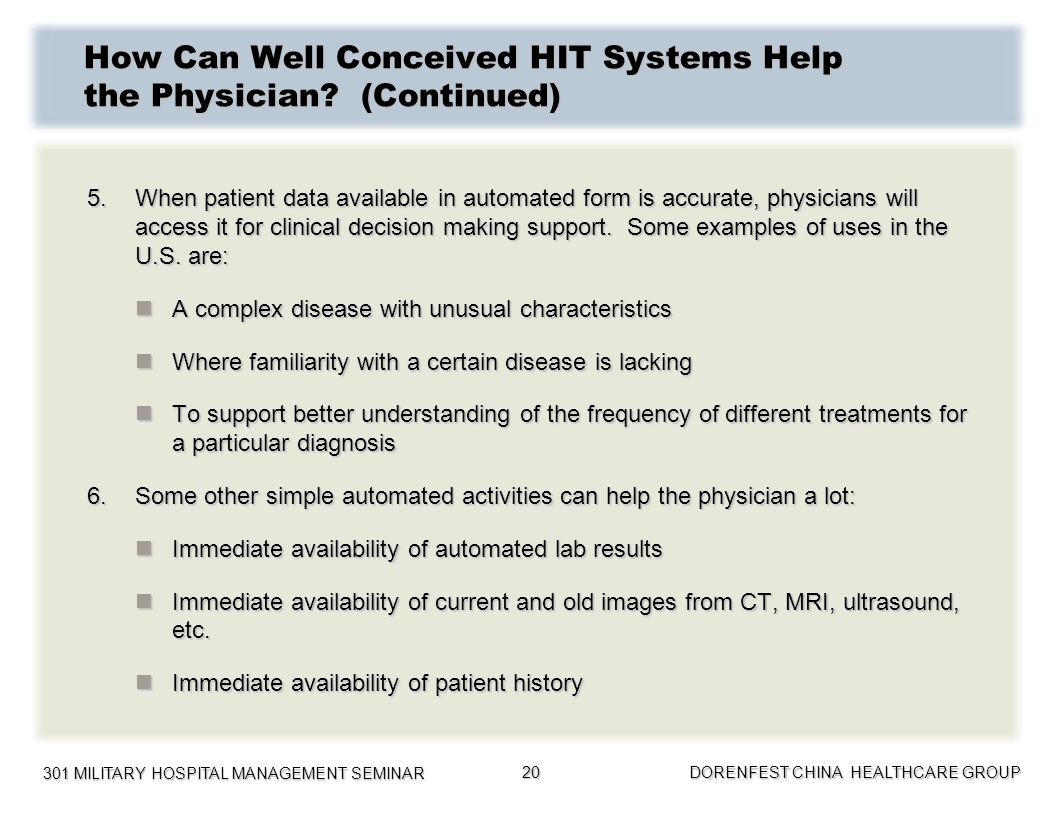 How Can Well Conceived HIT Systems Help the Physician (Continued)