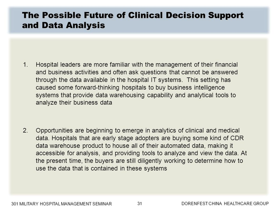 The Possible Future of Clinical Decision Support and Data Analysis