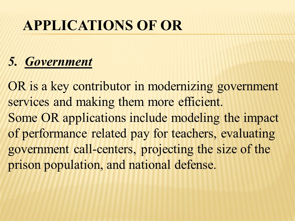 APPLICATIONS OF OR Government