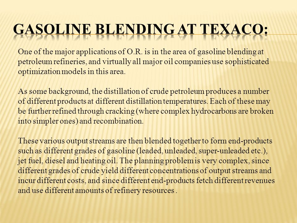 Gasoline Blending at Texaco: