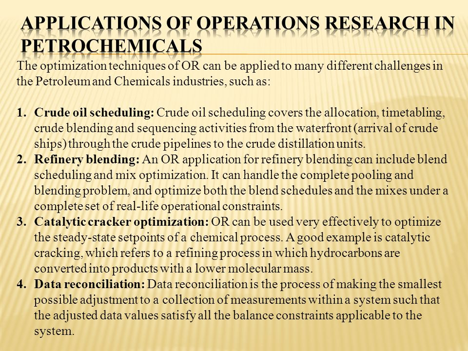 Applications of Operations Research in Petrochemicals