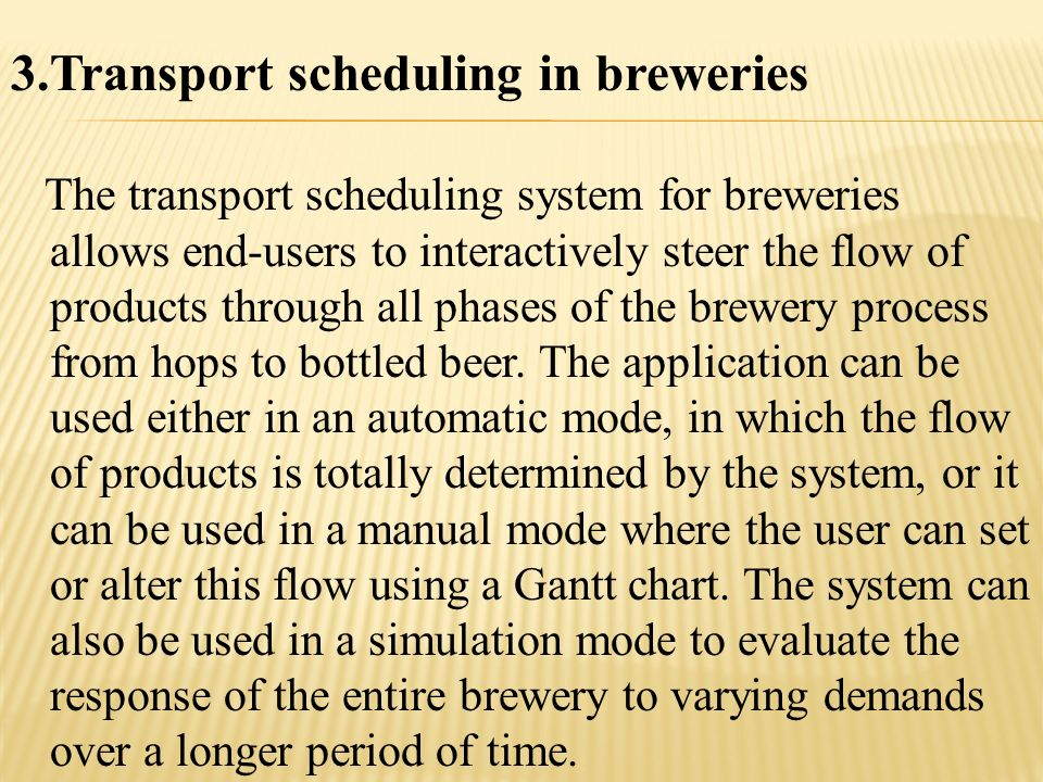 Transport scheduling in breweries