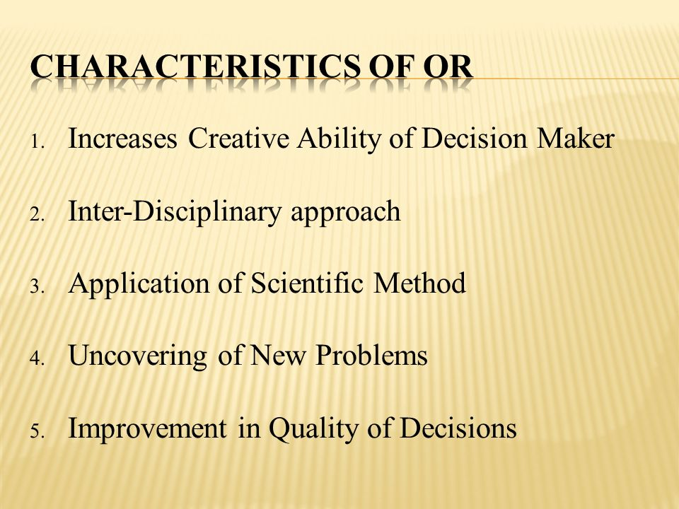 Characteristics of OR Increases Creative Ability of Decision Maker