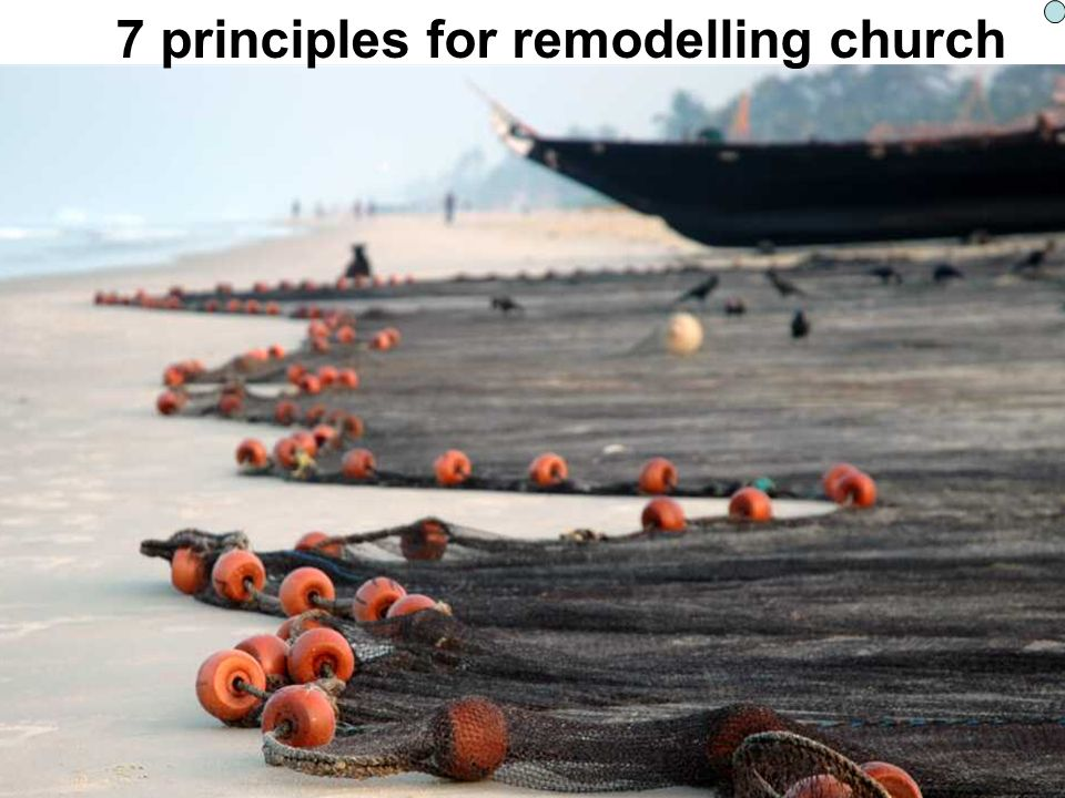 7 principles for remodelling church