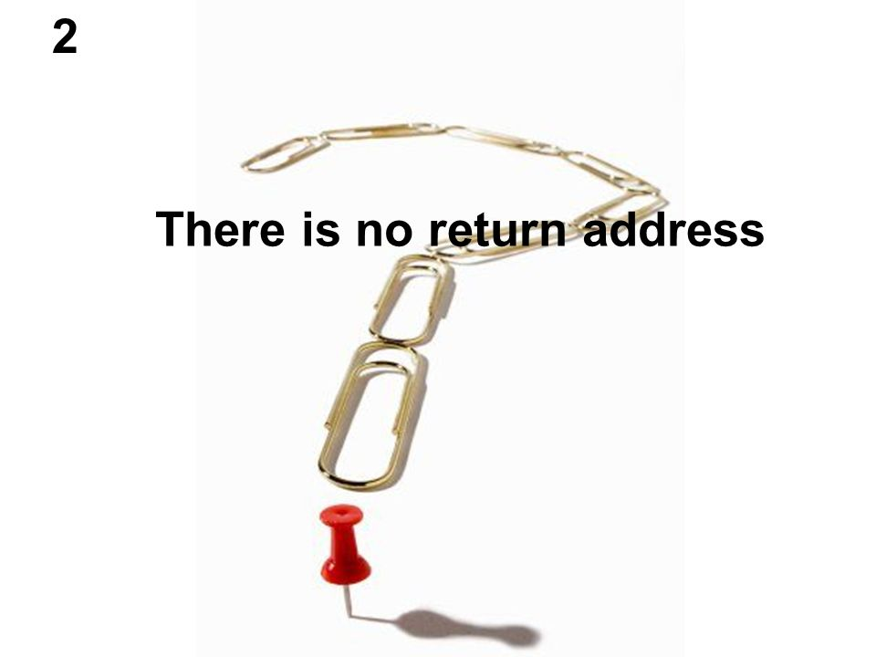 There is no return address