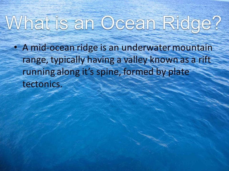 What is an Ocean Ridge