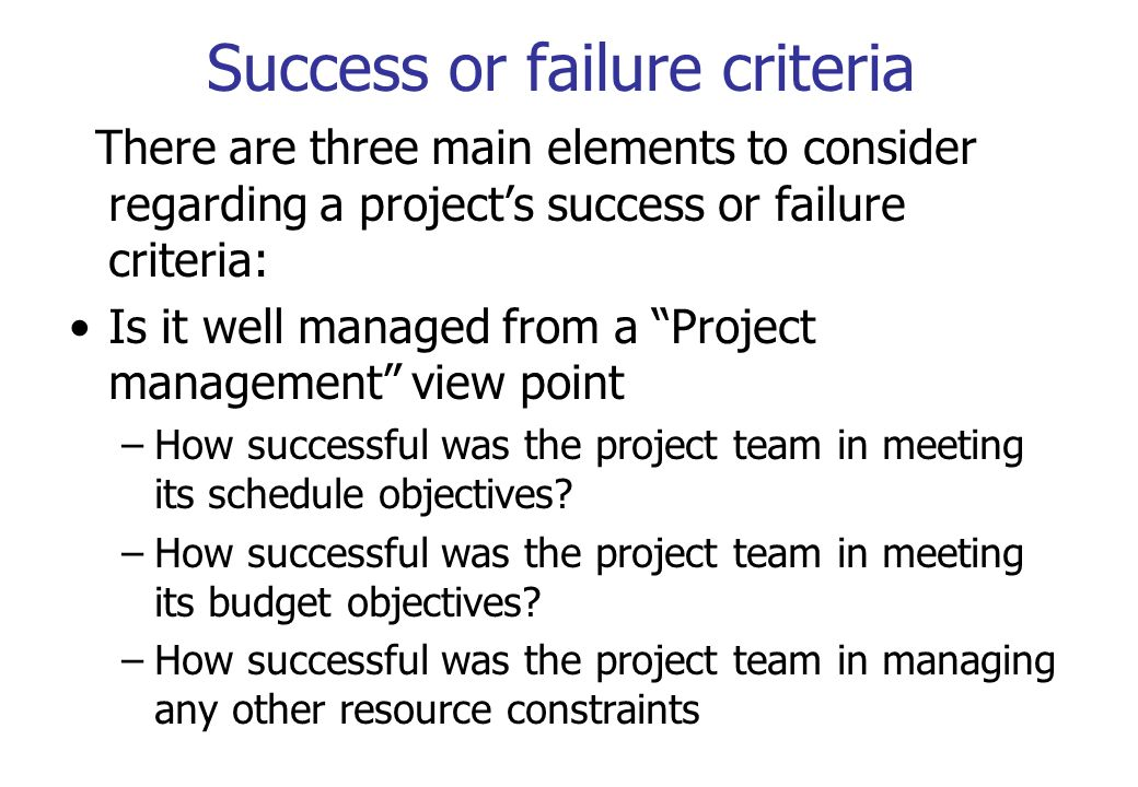 Success or failure criteria