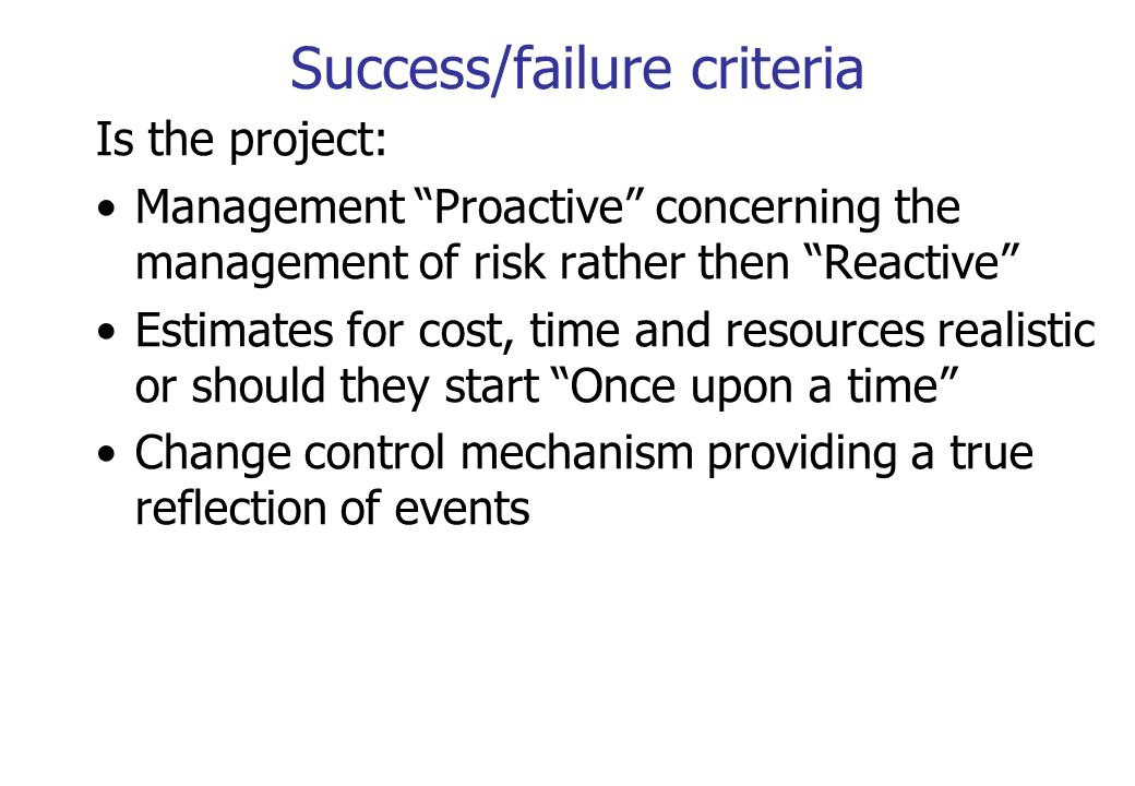 Success/failure criteria