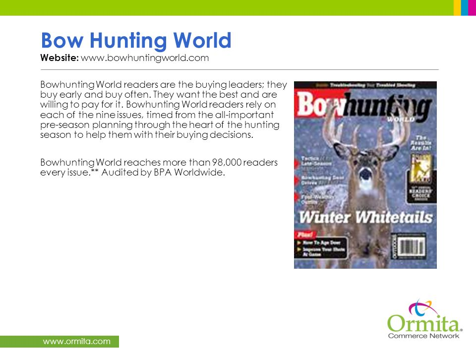 Bow Hunting World Website: www.bowhuntingworld.com