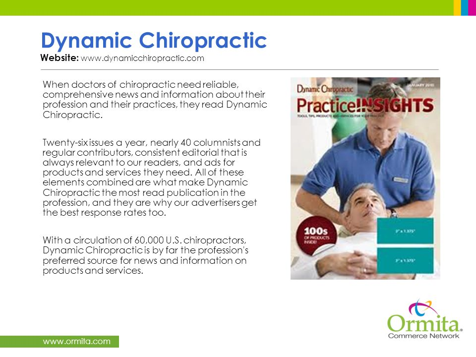 Dynamic Chiropractic Website: www.dynamicchiropractic.com