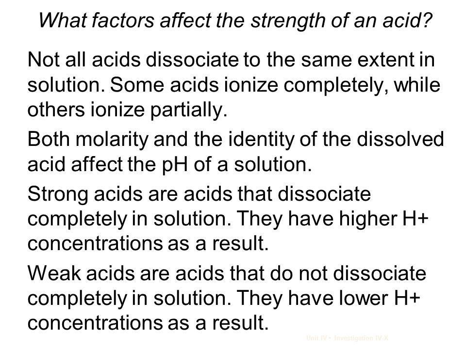 What factors affect the strength of an acid