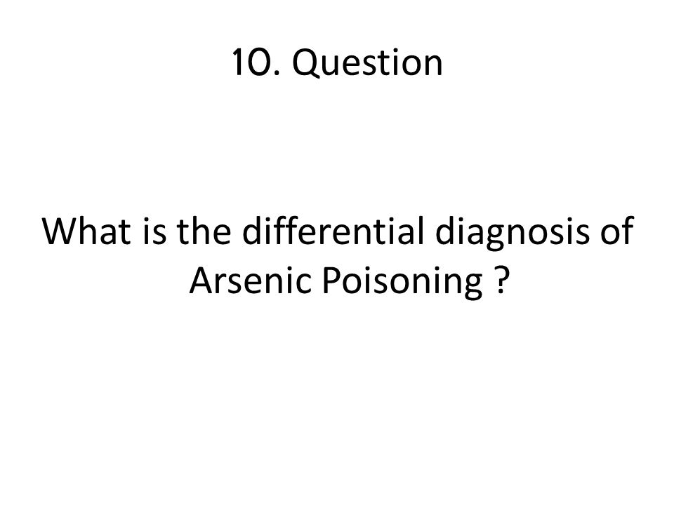 What is the differential diagnosis of Arsenic Poisoning