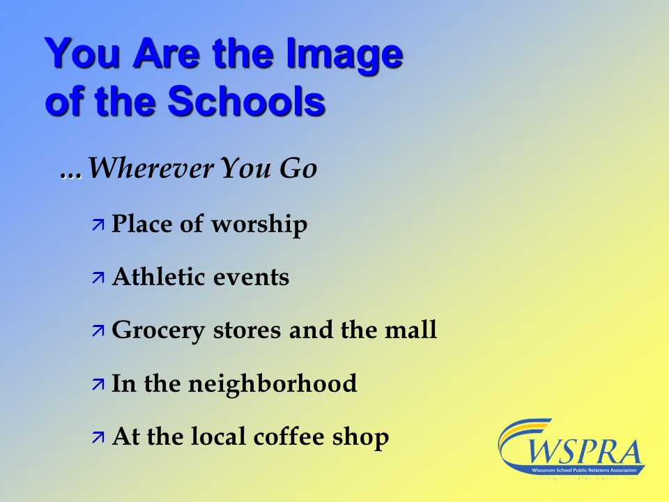 You Are the Image of the Schools