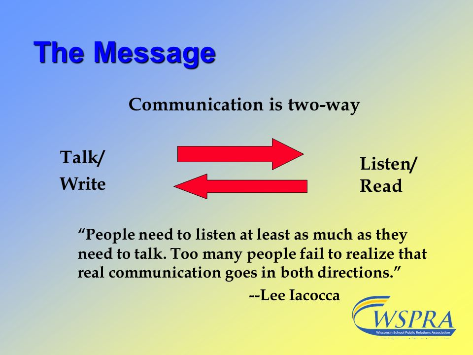Communication is two-way