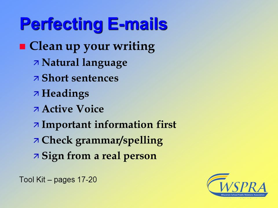 Perfecting E-mails Clean up your writing Natural language