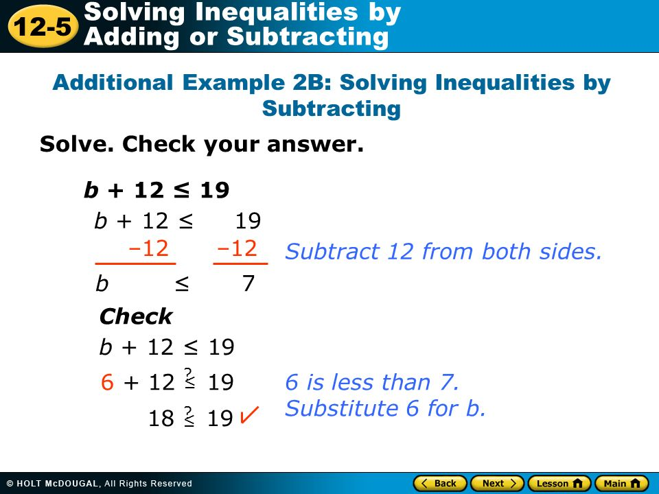 Additional Example 2B: Solving Inequalities by Subtracting