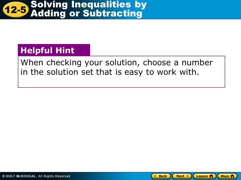 When checking your solution, choose a number in the solution set that is easy to work with.