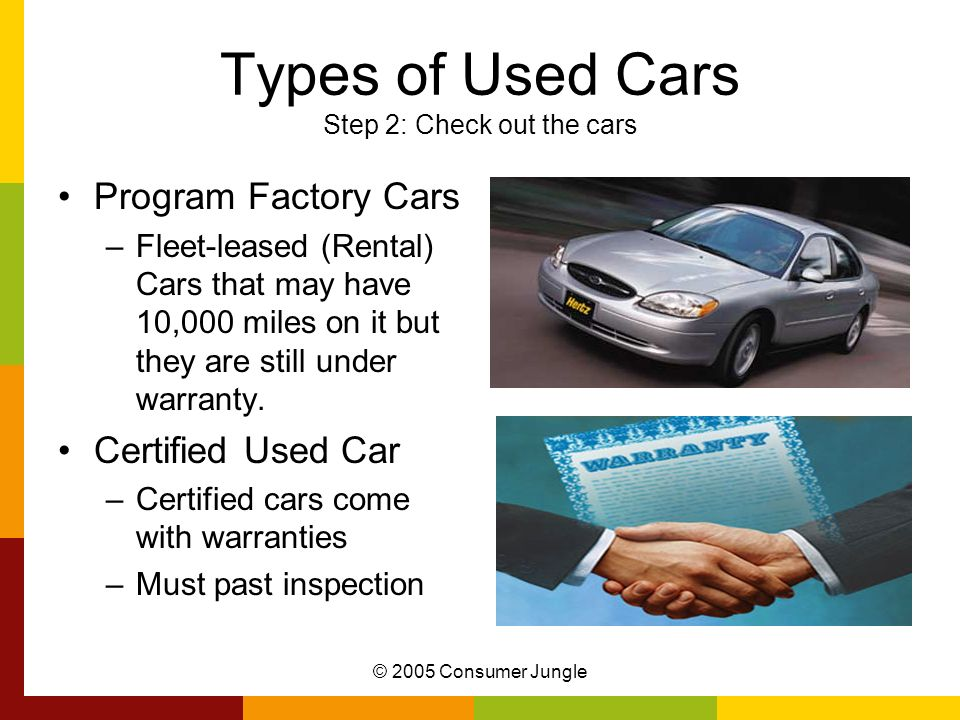 Types of Used Cars Step 2: Check out the cars