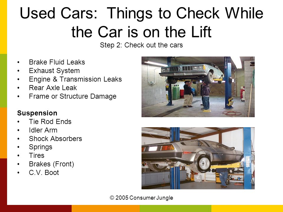 Used Cars: Things to Check While the Car is on the Lift Step 2: Check out the cars