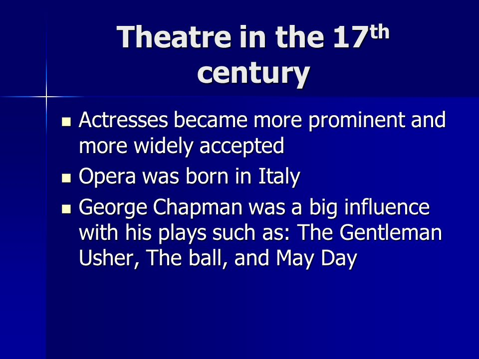 Theatre in the 17th century