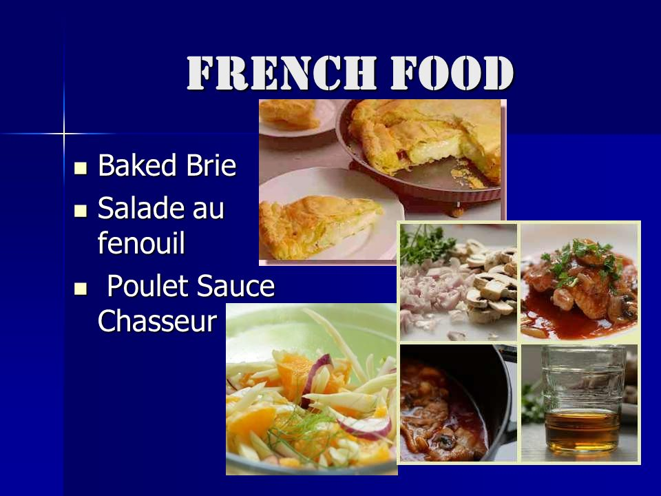 French Food Baked Brie Salade au fenouil Poulet Sauce Chasseur