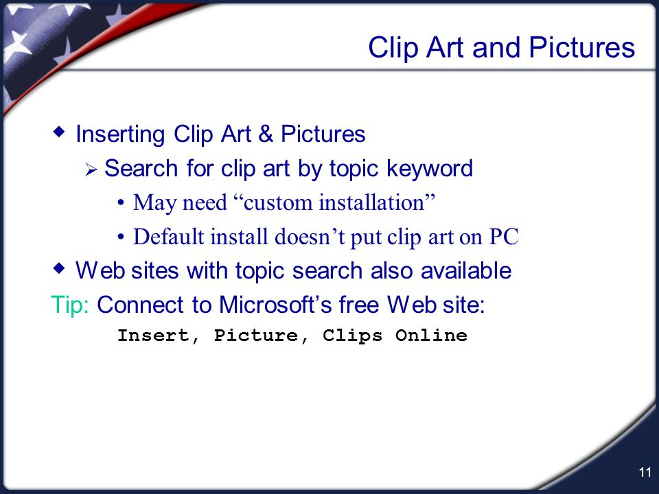 Clip Art and Pictures Inserting Clip Art & Pictures