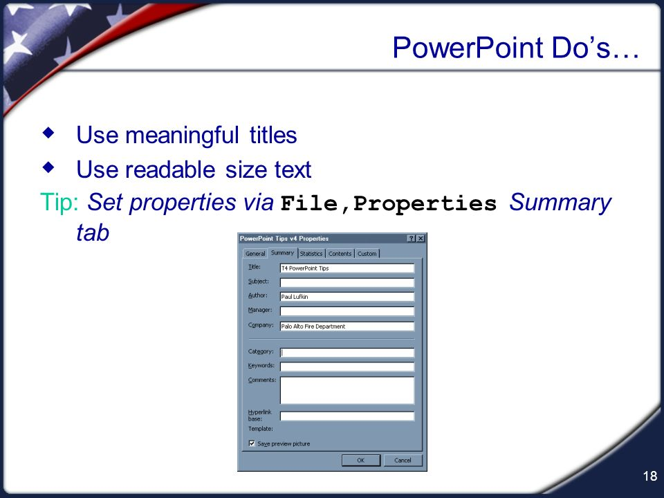 PowerPoint Do's… Use meaningful titles Use readable size text