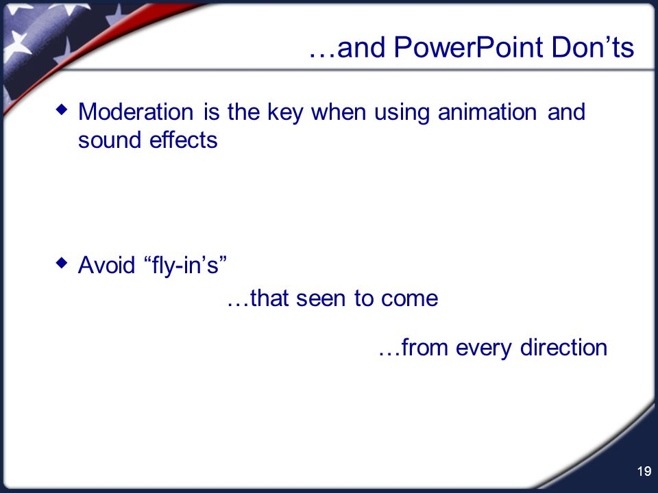 …and PowerPoint Don'ts
