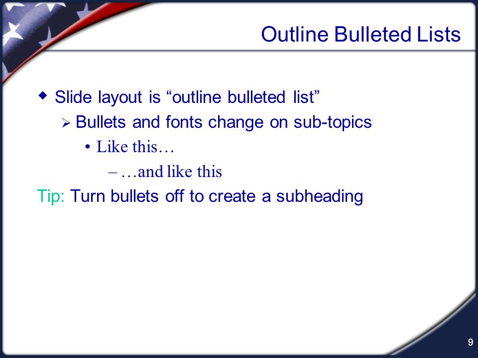 Outline Bulleted Lists