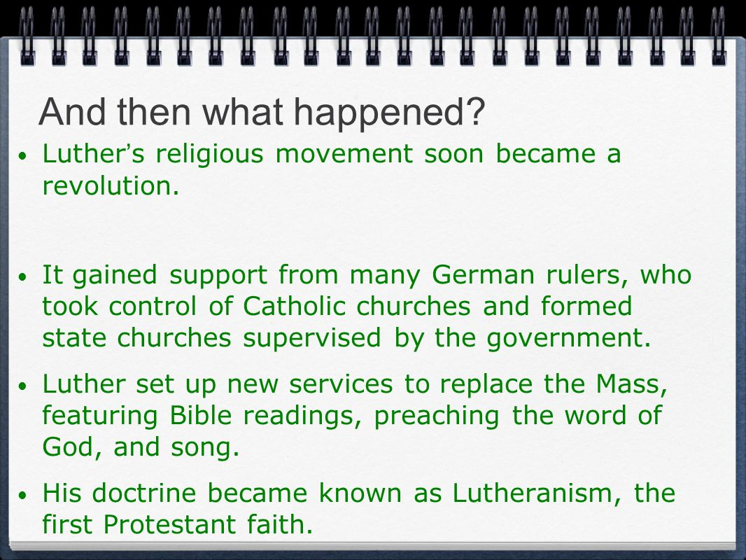 And then what happened Luther's religious movement soon became a revolution.