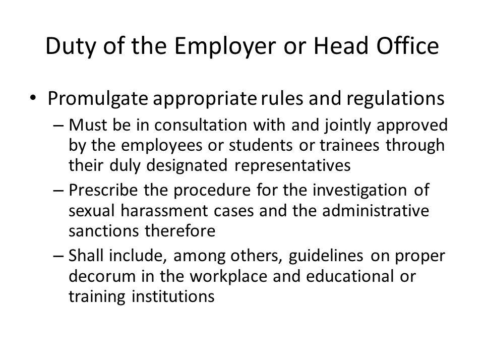 Duty of the Employer or Head Office