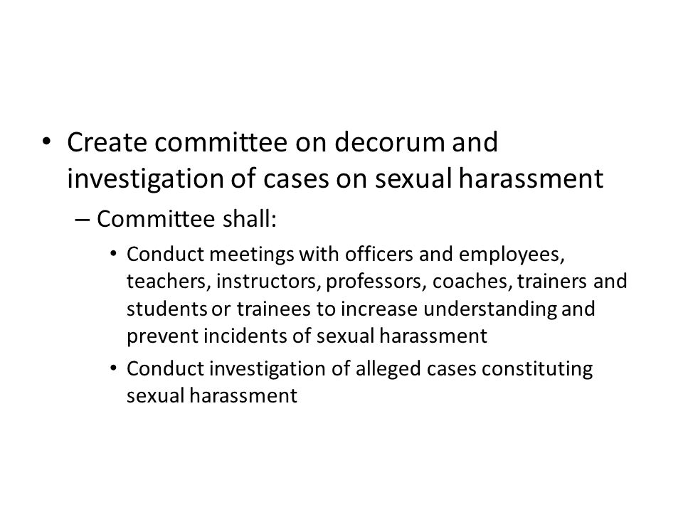 Create committee on decorum and investigation of cases on sexual harassment