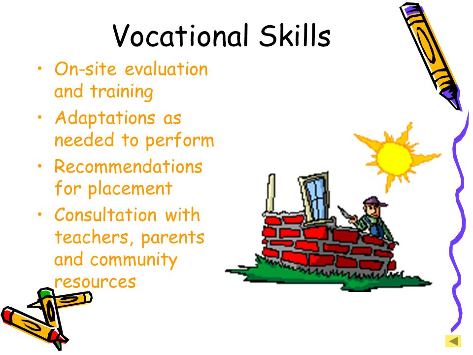 Vocational Skills On-site evaluation and training