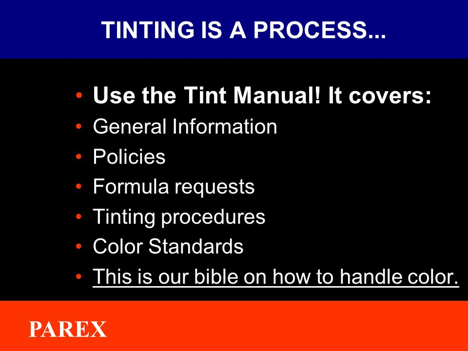 Use the Tint Manual! It covers: