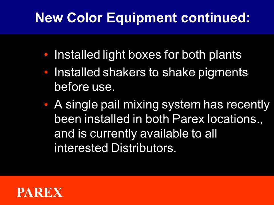 New Color Equipment continued: