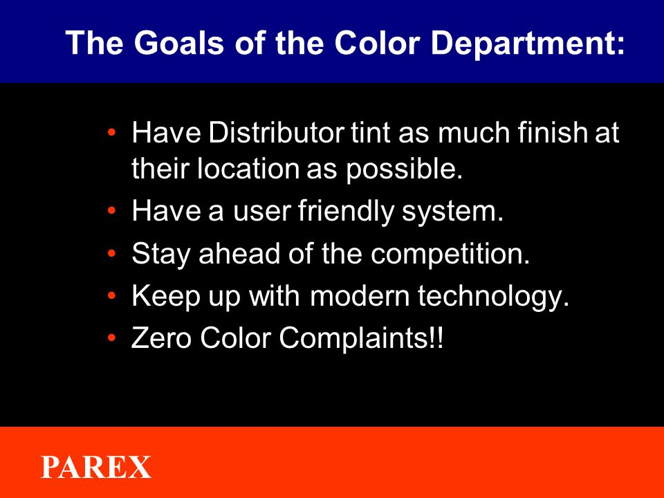 The Goals of the Color Department: