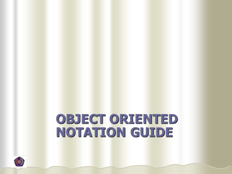 Object Oriented Notation Guide