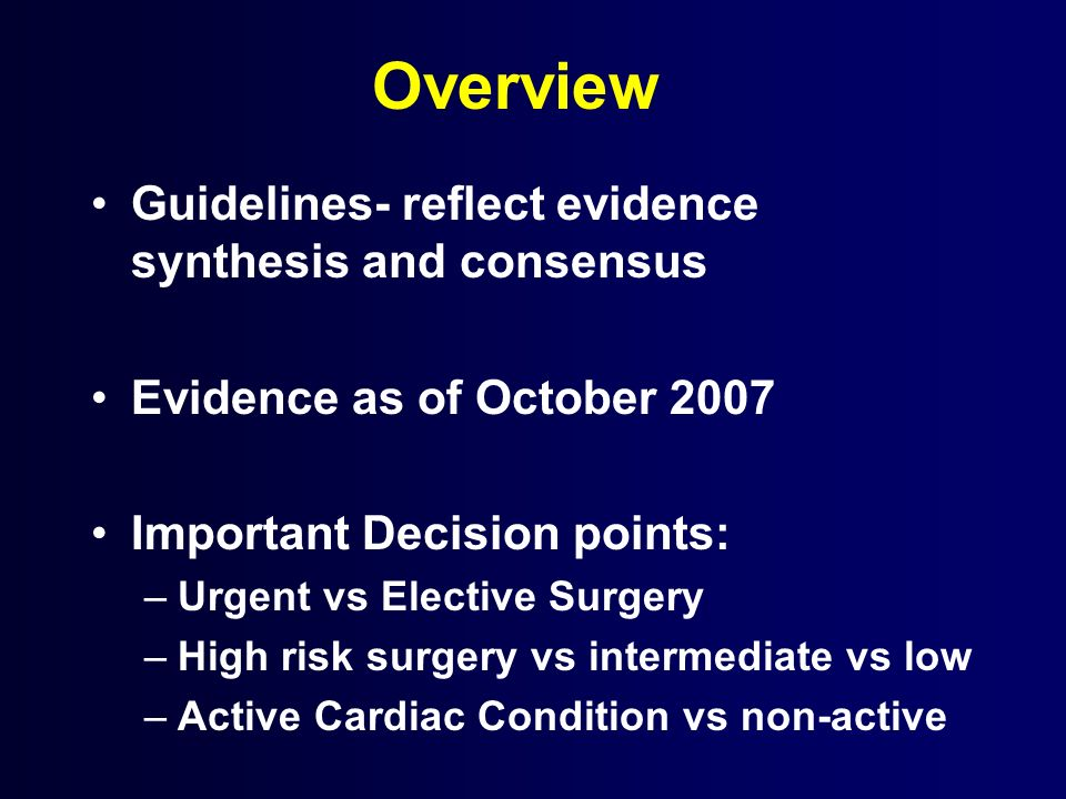 Overview Guidelines- reflect evidence synthesis and consensus