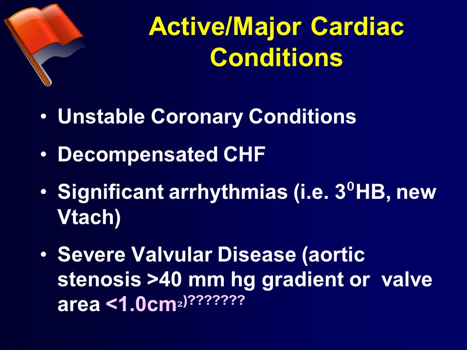 Active/Major Cardiac Conditions