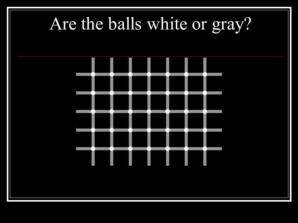 Are the balls white or gray